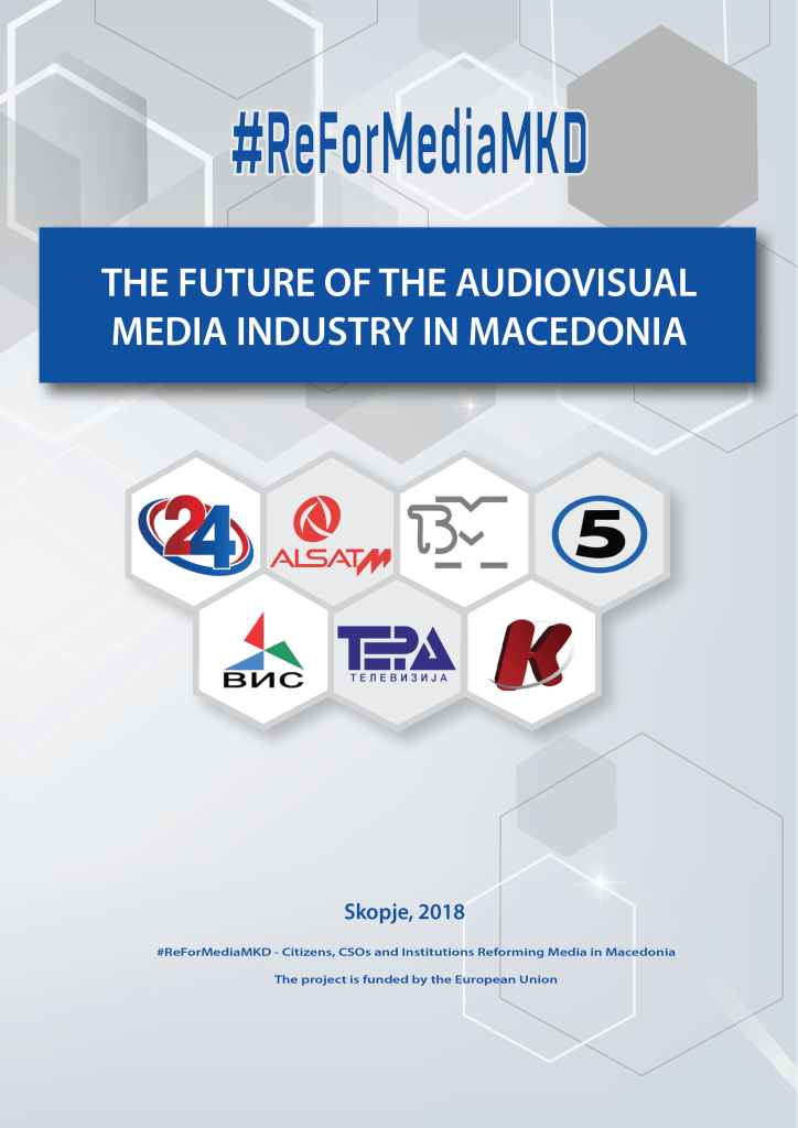 THE FUTURE OF THE AUDIOVISUAL MEDIA INDUSTRY IN MACEDONIA