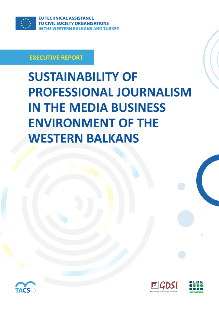 SUSTAINABILITY OF PROFESSIONAL JOURNALISM IN THE MEDIA BUSINESS ENVIRONMENT OF THE WESTERN BALKANS